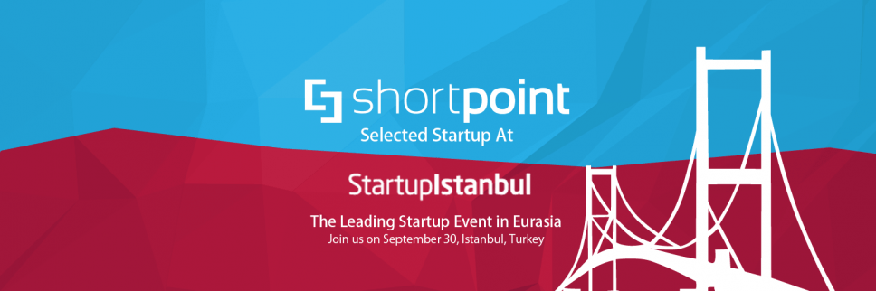 ShortPoint at Startup Istanbul