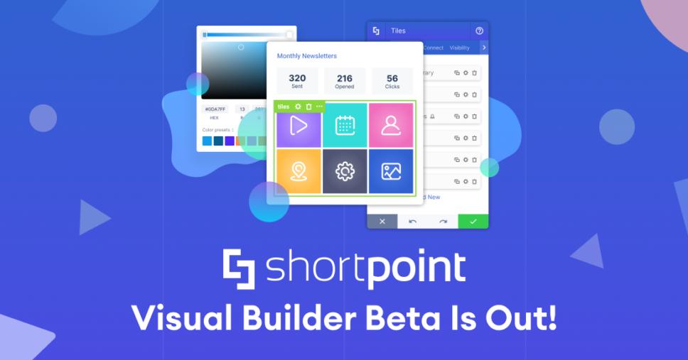 , Visual Builder Beta is Finally HERE!, ShortPoint
